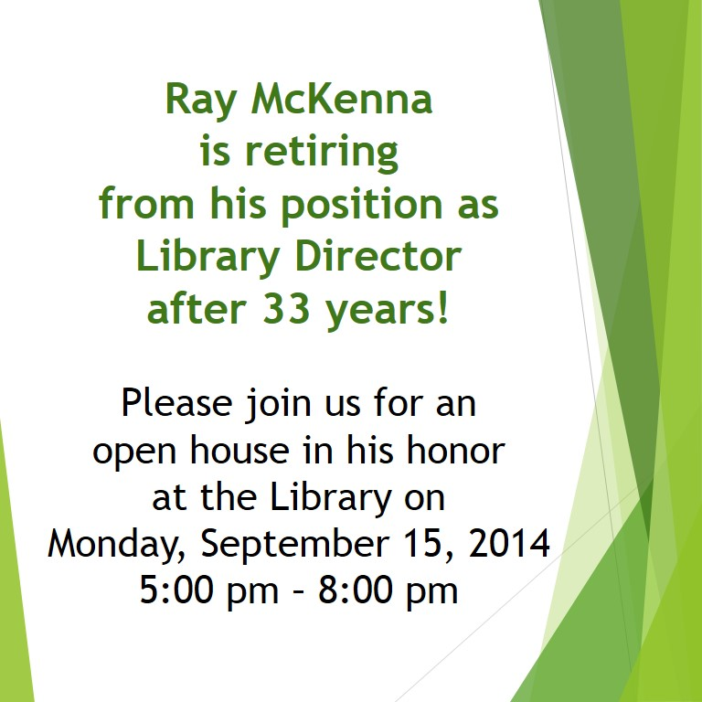 Open House Honoring Ray McKenna – September 15, 2014